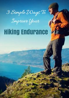 Hiking is a strenuous activity. Even the most experienced hikers work toward building endurance and strength before, during and after the trekking season. Whether you want to expand your campsite-hiking repertoire, or train for a tough new trail, there are three simple ways to get where you're going. 3 Simple Ways to Improve Your Hiking Endurance - http://www.active.com/outdoors/articles/3-Simple-Ways-to-Improve-Your-Hiking-Endurance.htm?cmp=-17N-60-S1-T3-D7-11222015-156