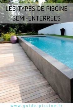 Pool in wooden, metal, concrete, polyester shell: what varieties of supplies to decide on in your semi-buried pool? Backyard Pool Designs, Backyard Landscaping, Backyard Ideas, Semi Inground Pools, Piscine Diy, Pool Finishes, Small Pool Design, Storage Design, Pool Houses