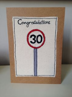 30th Birthday card or driving test card.   This one was for a 30yr old getting driving lessons for his birthday.