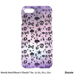 Mostly Dead iPhone 7 Clearly™ Deflector Cases. #iphone7casesforteens #cuteiphone7cases #mostlydead #funpattern
