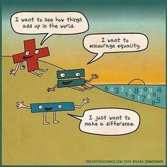 Math cartoons, classroom motivational comics, classroom motivational cartoons, and math comics about math puns and what mathematic symbols dream of. Math Cartoons, Math Comics, Funny Cartoons, Funny Jokes, Hilarious, Funny Math Quotes, Funniest Memes, Funny Math Posters, Math Sayings