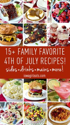 The 4th of July is my favorite foodie holiday of the year. Here's 15+ family favorite 4th of July recipes! #glutenfree #july4th #4thofJuly   iowagirleats.com