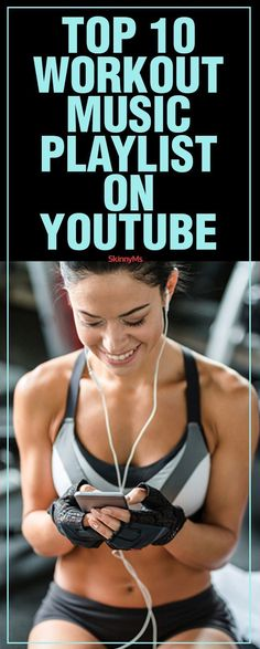 Top 10 Workout Music Playlists on YouTube