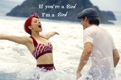 If youra bird, ima bird. (: