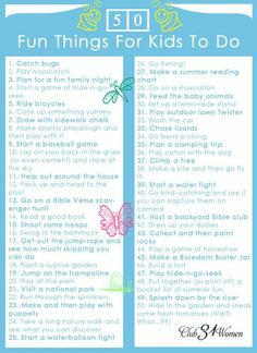 A terrific resource! Looking for some fun ideas for your kids to do? A way for them to enjoy fresh air and new adventures? (and take a break from the electronics). Here is a FREE printable of 50 Fun Things for Kids to Do!
