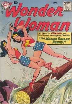 In a new version of Wonder Woman's origin, the winner of this cover contest (hey, lady, your shoelace's untied!) goes on to the lightning round, where she must turn a penny into a million dollars (is that your final answer, Diana?).