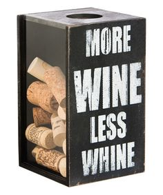 Another great find on #zulily! 'More Wine, Less Whine' Cork Holder #zulilyfinds