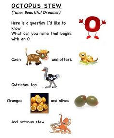 Letter song O (words by Frog Street press).. link... https://docs.google.com/leaf?id=0B8JEqYoVwlm2MDZiY2JkOTYtZTE5NS00NTdkLThiZGYtMTBlOThjMWVjNGQ1&hl;=en_US