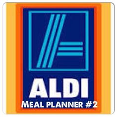 Wishes do come true...: Aldi Meal Planner #2 easy recipes two weeks of meals grocery list included @Lori Amendola Baraldi USA