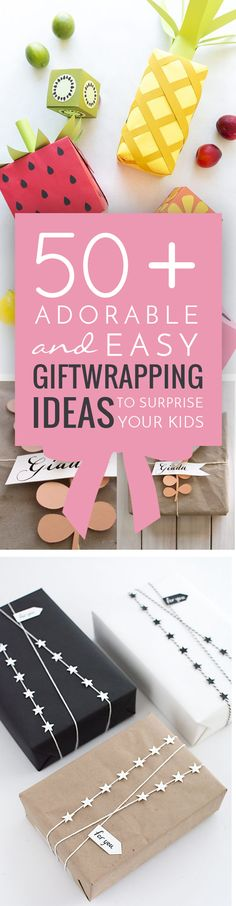 50+ Adorable and Easy Gift Wrapping Ideas to Surprise your Kids #kids #gifts… More