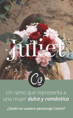 Ramo Juliet: cuando hablamos de este personaje hacemos referencia no sólo a una mujer dulce y romántica sino que también a una figura atrevida y luchadora.