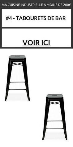 #4 – Les tabourets de bar – le lot de 2 >> http://homelisty.com/relooking-cuisine-industrielle-pas-cher