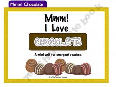I Love Chocolate unit (free) The Chocolate Touch, Classroom Activities, Classroom Ideas, Emergent Readers, Anchor Charts, Early Childhood, Valentines Day, Homeschool, English Language
