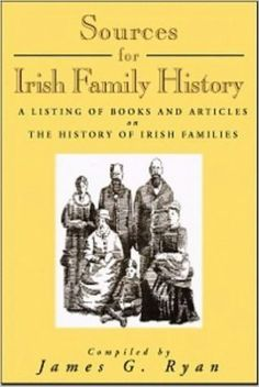 Sources for Irish Family History: A Listing of Books and Articles on The History of Irish Families - - Genealogy Research, Family Genealogy, Make A Family Tree, Family Trees, Family Tree Research, Female Names, Family Roots, Personal History, Emotion