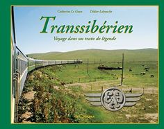 Le Transsibérien : un train de légende
