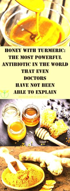 Honey with Turmeric: The Most Potent Antibiotic That not even Doctors Can Explain   Magnificent
