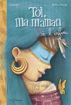 Toi ma maman à l'infini,  éditions La Pimpante www.lapimpante.com