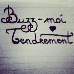"""""""Buzz-moi tendrement"""" #typoetry #typoesie 16"""