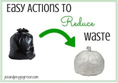 Easy Actions to Reduce Waste