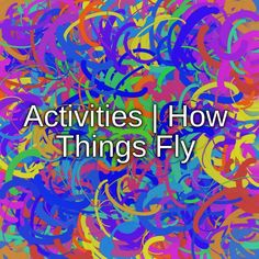 Activities | How Things Fly