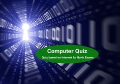 Computer Quiz Based on Internet for Bank Exams 2016