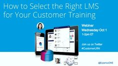Training can strengthen customer relationships. But how do you choose the right LMS for customer learning programs? Webinar Oct 1st with LMS analyst John Leh of TalentedLearning. RSVP NOW --> https://www4.gotomeeting.com/register/490425703
