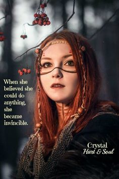 When she believed she could do anything, she was invincible