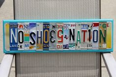 NO SHOES NATION License Tag Sign Recycled by BlackSpiderRecycled