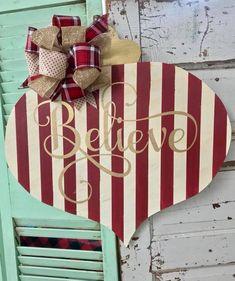 Believe Christmas Door Hanger  - Personalized Christmas Sign - Personalized Door Hanger - Holiday Door Hanger - Last Name Door Hanger