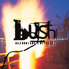 Bush- Razorblade Suitcase on Limited Edition 180g 2LP w/ D-Side Etching