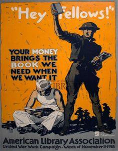 "World War I Poster: ""Hey Fellows"" / American Library Association"