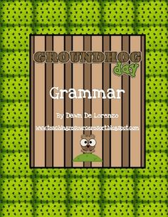 Groundhog Grammar   - Pinned by @PediaStaff – Please Visit http://ht.ly/63sNt for all our pediatric therapy pins