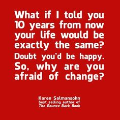 Sometimes changes are the best to happen in life
