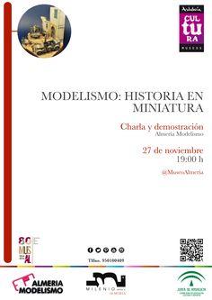 Charla y demostración: Modelismo: historia en miniatura. 27 de noviembre a las 19:00 h, en el #MuseodeAlmería