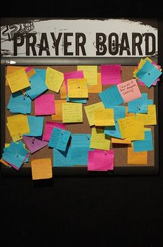 Prayer board for dorm room next year.