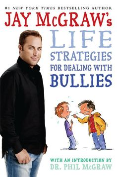 Jay McGraw's Life Strategies for Dealing with Bullies. Written specifically for elementary and High School students who are dealing with bullies. Stop Bullying, Anti Bullying, Verbal Abuse, Family Issues, Reading Levels, Try Harder, Pet Health, Mental Health, Social Skills