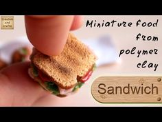 Polymer Clay - sandwiches and toast (culinary miniatures) / Polymer clay sandwich - YouTube