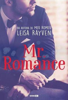 TÍTULO: Mr Romance  AUTORA: Leisa Rayven