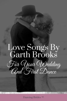 Garth Brooks Love Songs For Your Wedding And First Dance — Dancing Brides Unique Wedding Songs, Wedding Songs Reception, Country Wedding Songs, Free Wedding, Country Songs, Best Love Songs, Beautiful Songs, Garth Brooks Love Songs, Father Daughter Wedding Songs