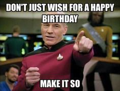 Captain Jean-Luc Picard of Star Trek: The Next Generation character portrayed by Patrick Stewart. Happy New Years meme Don't just wish for a great Make it so! Patrick Stewart, Funny Images, Funny Pictures, Funny Pics, Meme Pics, Star Wars, Gym Memes, Gym Humor, Humor Humour
