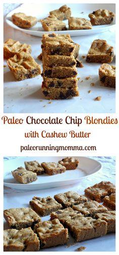 Paleo Chocolate Chip Blondies with Cashew Butter #dairyfree #grainfree #paleo