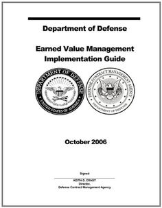 Department of Defense Earned Value Management Implementation Guide October 2006