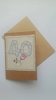 Happy 40th Birthday fabric Greeting card with rose applique free motion embroidery, textile art, FREE UK POSTAGE, GBP4.50 by CurlyEmmaEmbroidery on Etsy