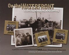 "Celebrating the movie ""On the Waterfront"" on its 50th anniversary in 2004. Winner of 8 Academy Awards, the film was shot almost entirely on Hoboken's gritty streets and piers, and in its tenements, churches and restaurants. Watch the movie & see if you can spot the pivot from Church Square Park to Elysian Park."
