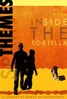 New Cover for Inside The Tortilla - a search for authenticity in the land of the sun.