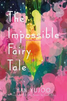 The Impossible Fairy Tale