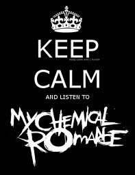 keep calm!!! MCR  words to live by