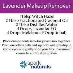 Understand the TOP 7 LAVENDER Oil BENEFITS. LAVENDER DIY Recipes cosmetic, natural, remover, makeup, how to, diy, natural, remedy, recipe, Witch Hazel, FCO, fractionated, coconut, oil, spark naturals, lavender, melaleuca, tea trea, EO, Essential Oil, diffuser, blend, recipe, remedy