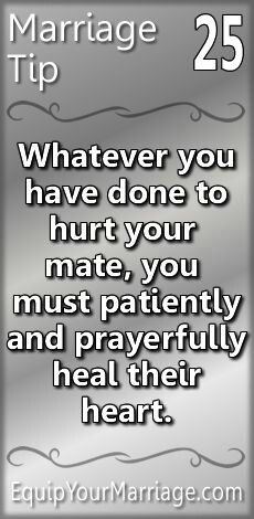 Practical Marriage Tips 25 - Whatever you have done to hurt your mate, you must patiently and prayerfully heal their heart. Marriage Prayer, Godly Marriage, Marriage Goals, Strong Marriage, Marriage Relationship, Happy Marriage, Marriage Advice, Love And Marriage, Successful Marriage