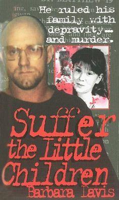 Suffer The Little Children by Barbara Davis, http://www.amazon.com/dp/0786022655/ref=cm_sw_r_pi_dp_dL1qqb0JHXFEZ  A really good book